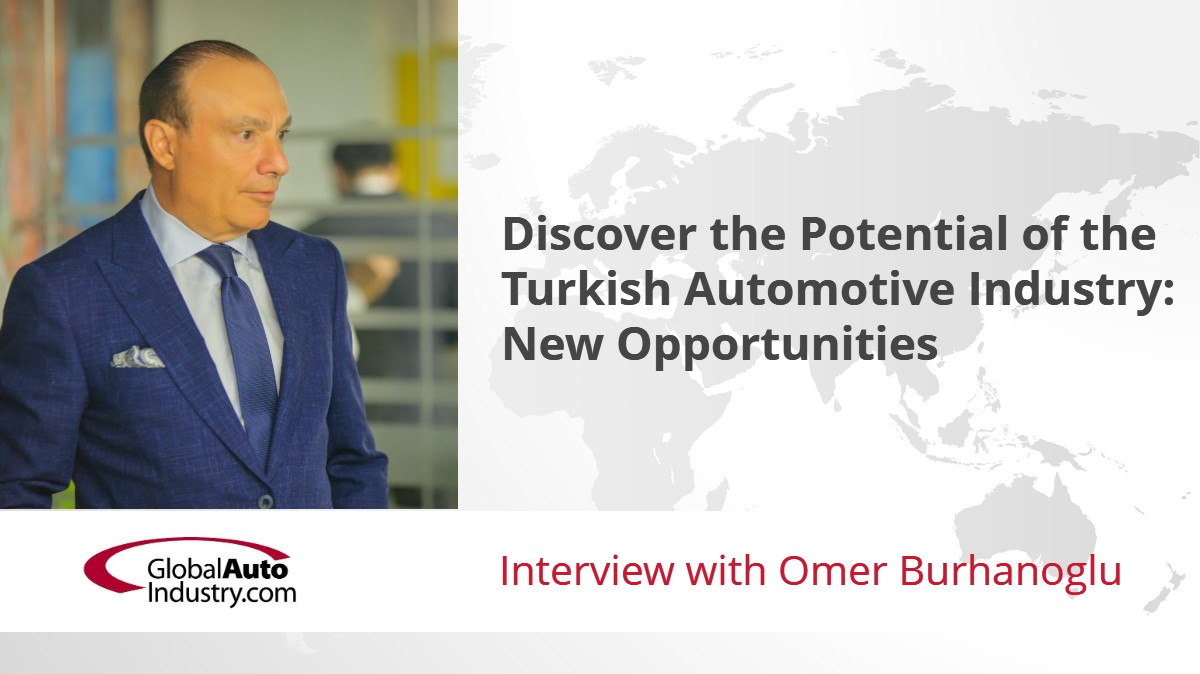 """Discover the Potential of the Turkish Automotive Industry: New Opportunities"""""""