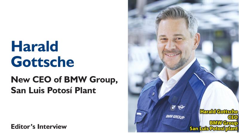 Harald Gottsche – New CEO of BMW Group, San Luis Potosí Plant