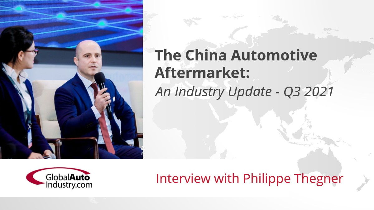 The China Automotive Aftermarket: An Industry Update – Q3 2021